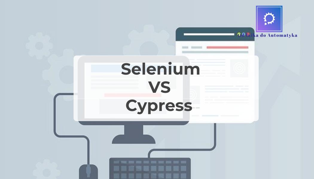 Selenium WebDriver VS Cypress