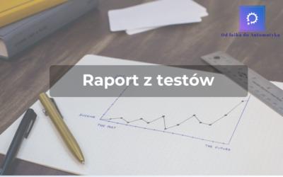 Raport z testów – must have!